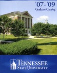 Graduate Catalogue 2007-2009 by Tennessee State University